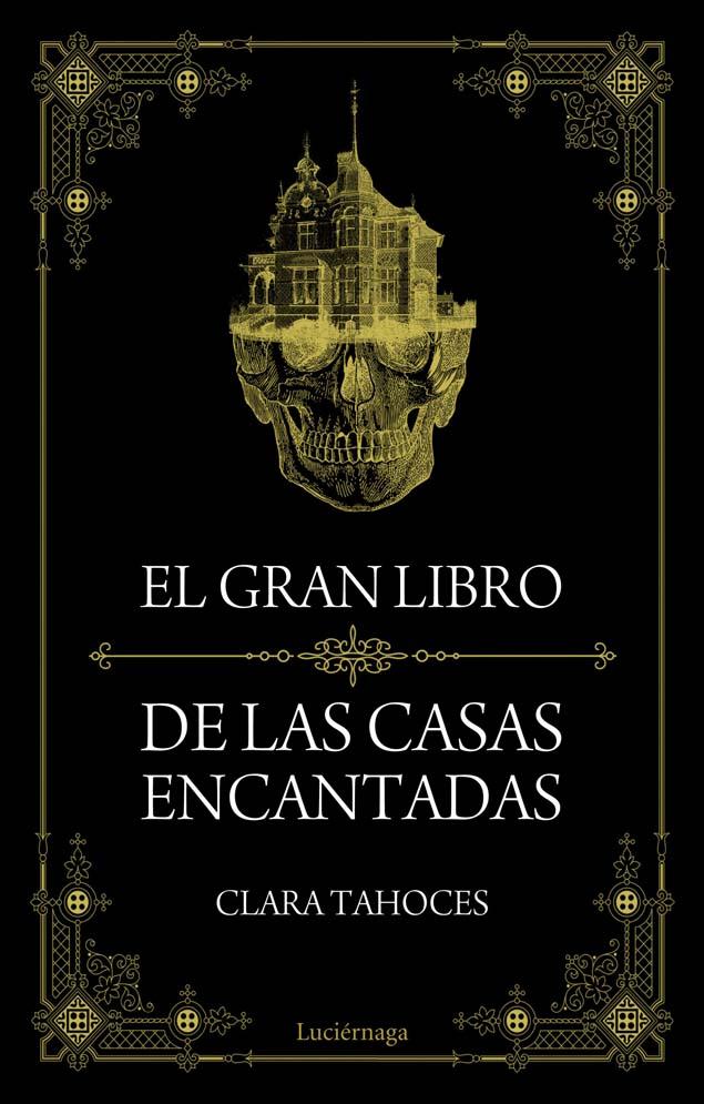 portada_el-gran-libro-de-las-casas-encantadas_clara-tahoces_201509161756