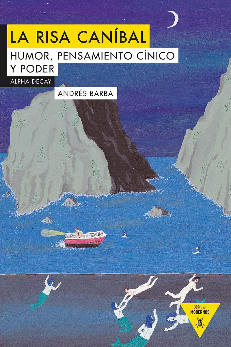 Portada del libro 'La risa caníbal', de Andrés Barba