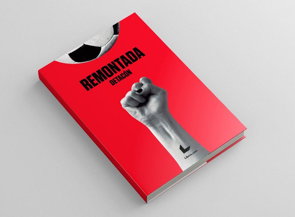 Portada de 'Remontada', el libro del colectivo DETACÓN.