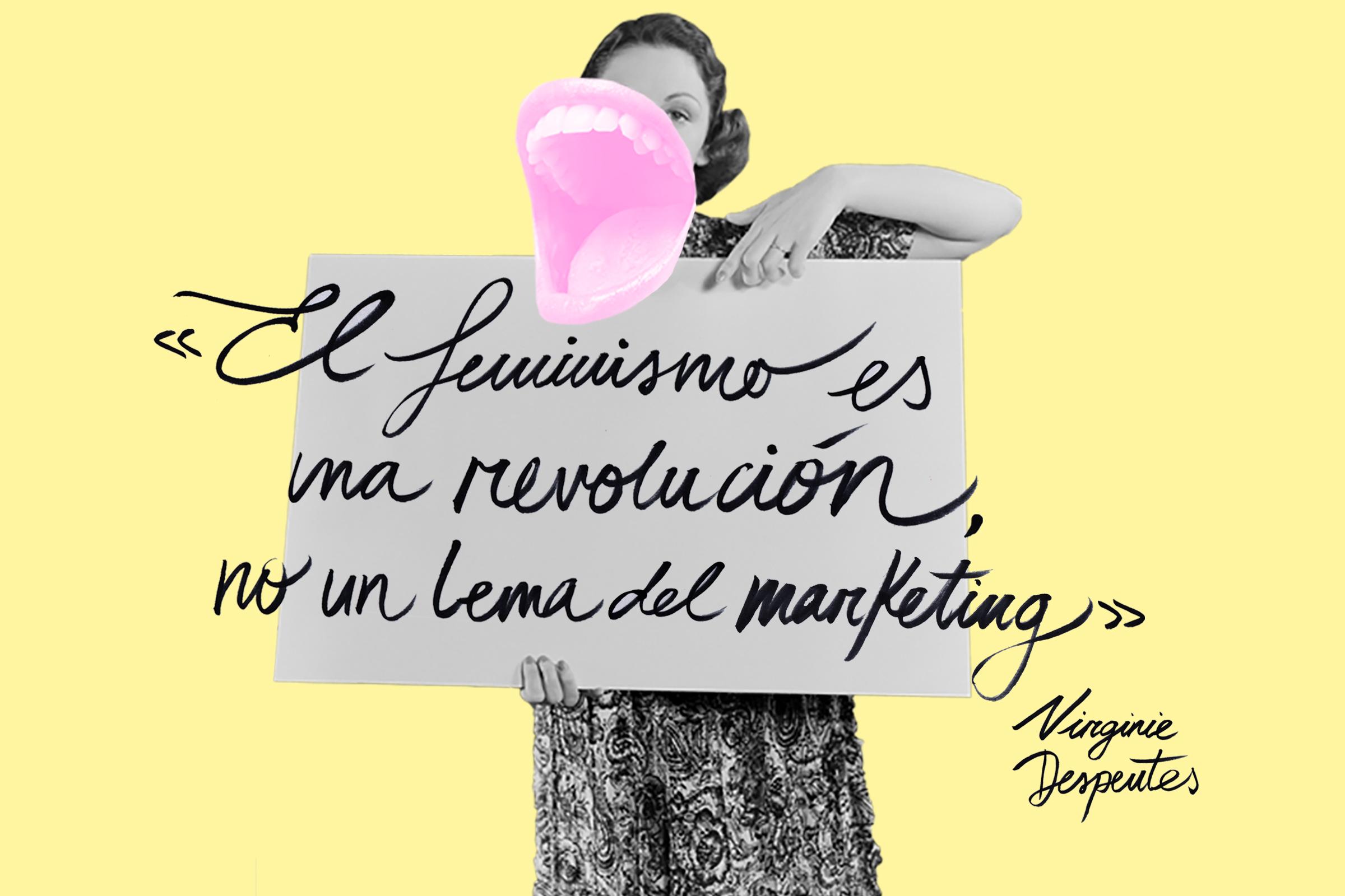 9 Pancartas Con Frases De Feministas Ilustres Para La Huelga Del 8