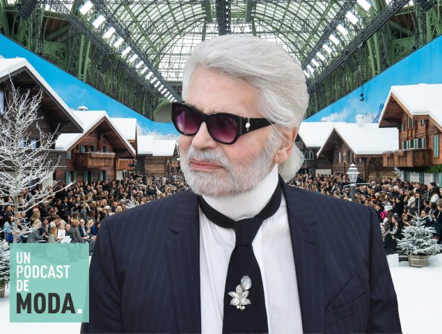Un Podcast de Moda #45: Chanel sin Karl Lagerfeld, ¿y ahora qué?