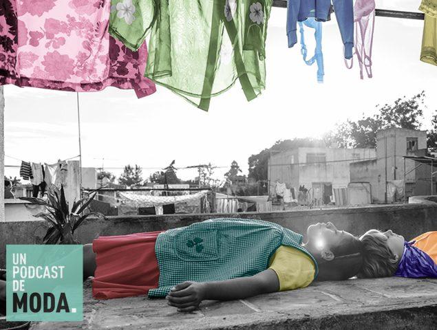 Un Podcast de Moda #46: Los secretos del vestuario de 'Roma' contados por su diseñadora