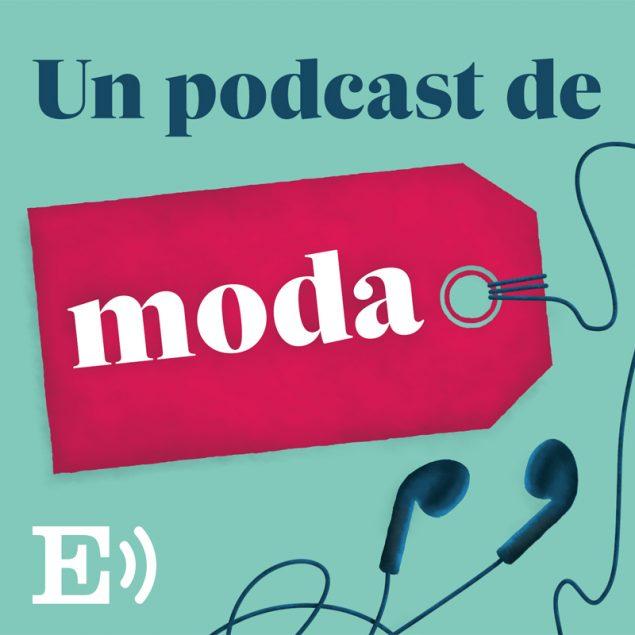'Un Podcast de Moda' se integra en la plataforma de podcast de 'El País'